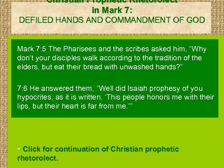 Christian Prophetic Rhetorolect in Mark 7: DEFILED HANDS AND COMMANDMENT OF GOD Mark 7: