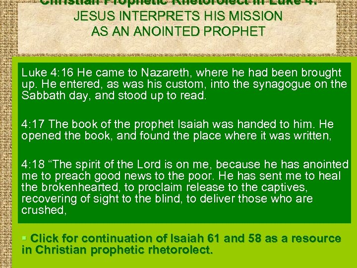 Christian Prophetic Rhetorolect in Luke 4: JESUS INTERPRETS HIS MISSION AS AN ANOINTED PROPHET