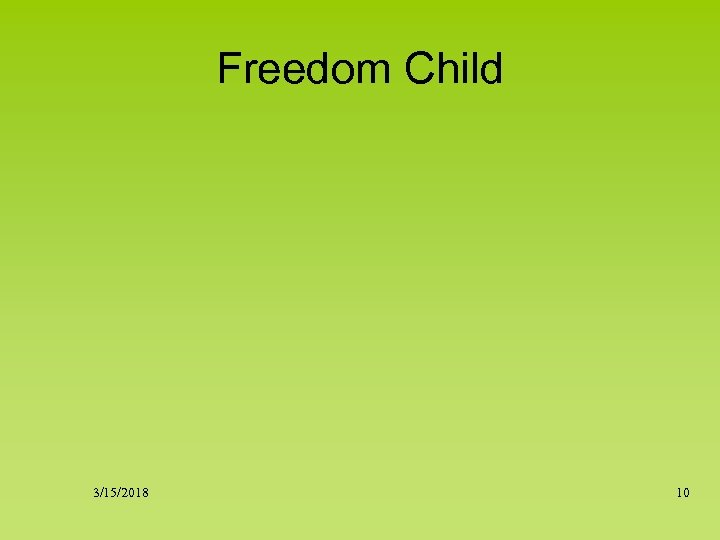 Freedom Child 3/15/2018 10
