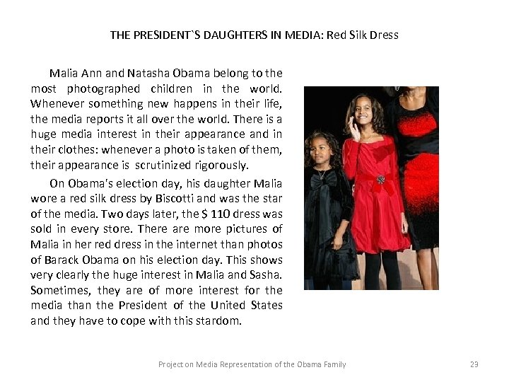 THE PRESIDENT`S DAUGHTERS IN MEDIA: Red Silk Dress Malia Ann and Natasha Obama belong