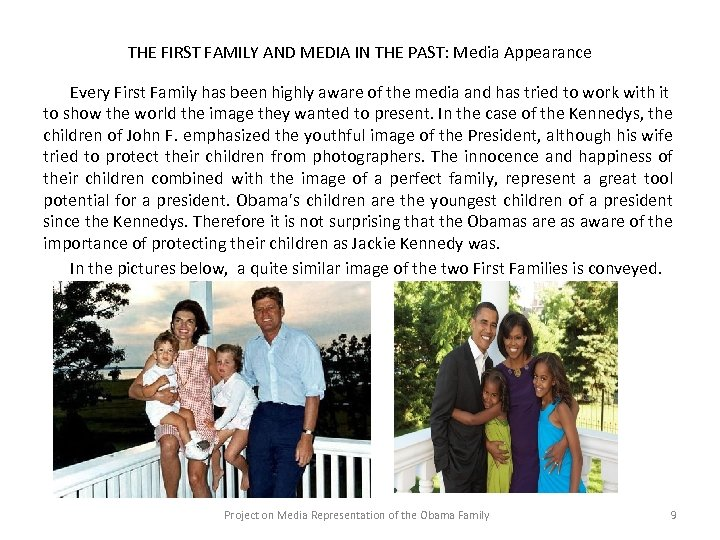 THE FIRST FAMILY AND MEDIA IN THE PAST: Media Appearance Every First Family has
