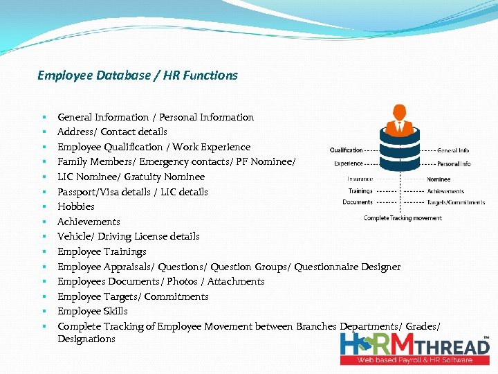Employee Database / HR Functions § § § § General Information / Personal Information