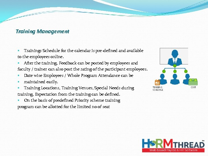Training Management § Trainings Schedule for the calendar is pre-defined and available to the