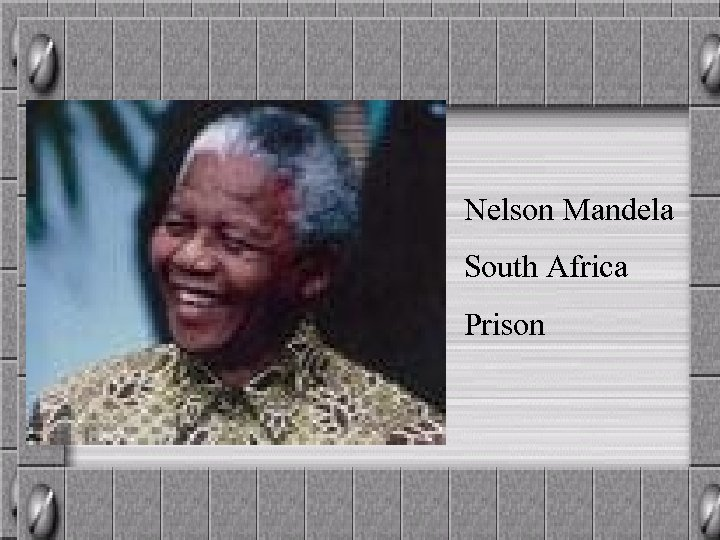 Nelson Mandela South Africa Prison