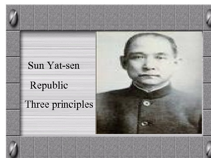 Sun Yat-sen Republic Three principles
