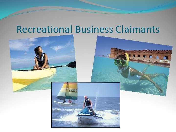Recreational Business Claimants