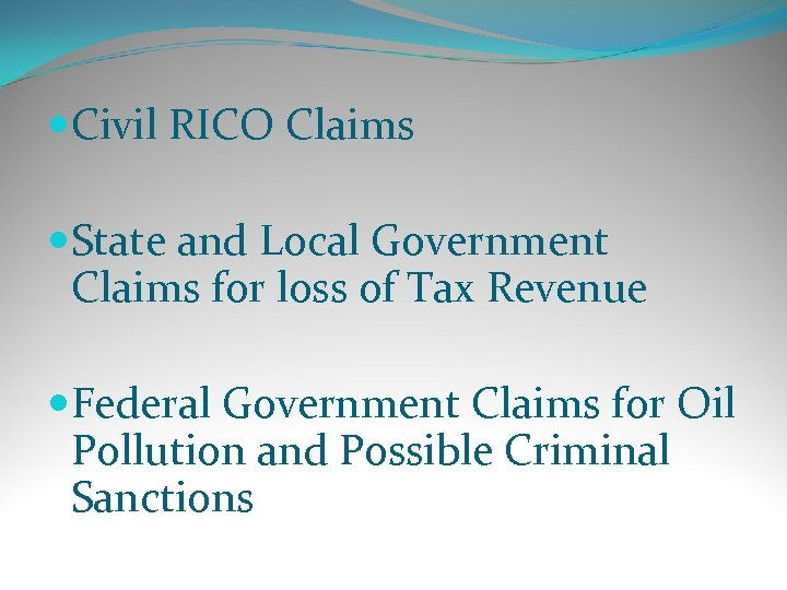 Civil RICO Claims State and Local Government Claims for loss of Tax Revenue