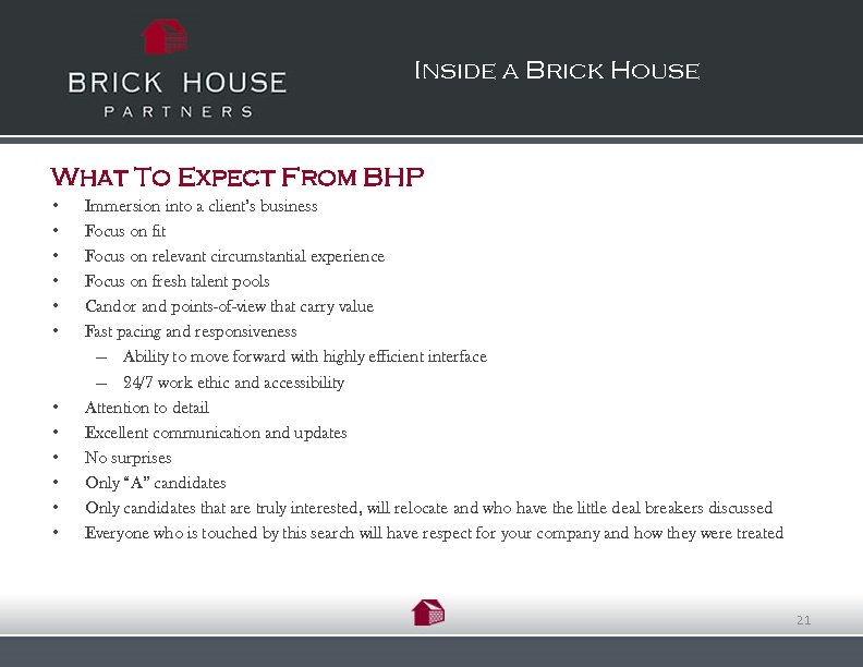 Inside a Brick House What To Expect From BHP • • • Immersion into
