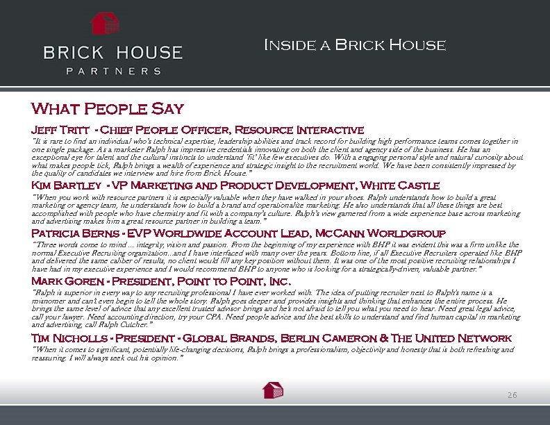 Inside a Brick House What People Say Jeff Tritt - Chief People Officer, Resource