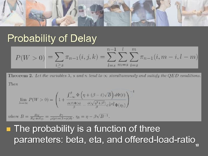 Probability of Delay n The probability is a function of three parameters: beta, and