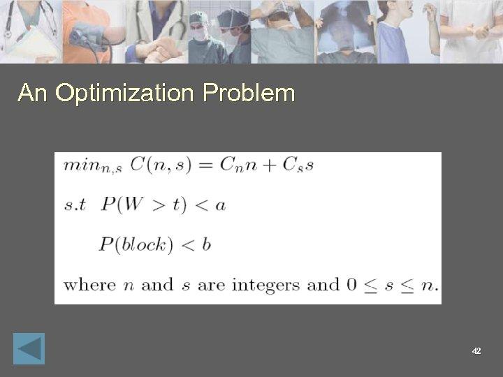 An Optimization Problem 42
