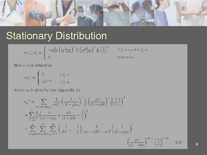 Stationary Distribution 8