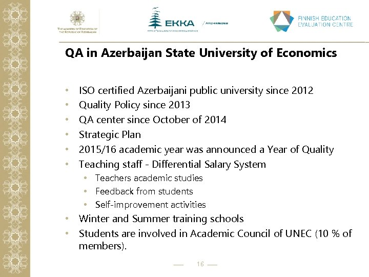 QA in Azerbaijan State University of Economics • • • ISO certified Azerbaijani public