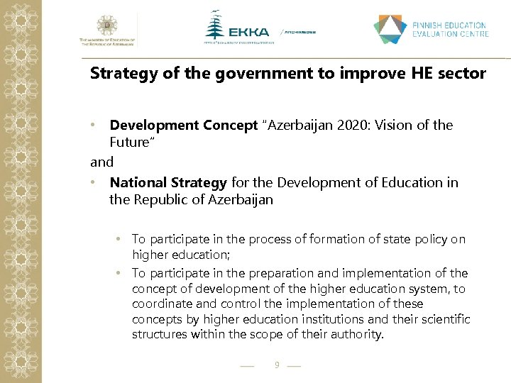 """Strategy of the government to improve HE sector • Development Concept """"Azerbaijan 2020: Vision"""