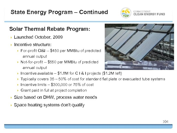 State Energy Program – Continued Solar Thermal Rebate Program: 4 Launched October, 2009 4