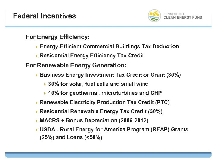 Federal Incentives For Energy Efficiency: 4 Energy-Efficient Commercial Buildings Tax Deduction 4 Residential Energy