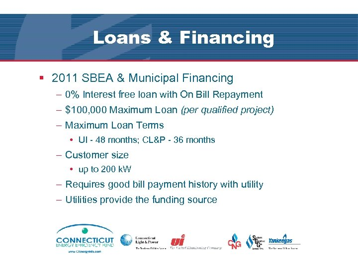 Loans & Financing § 2011 SBEA & Municipal Financing – 0% Interest free loan