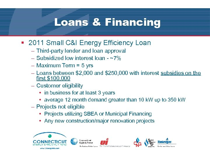Loans & Financing § 2011 Small C&I Energy Efficiency Loan – – Third-party lender