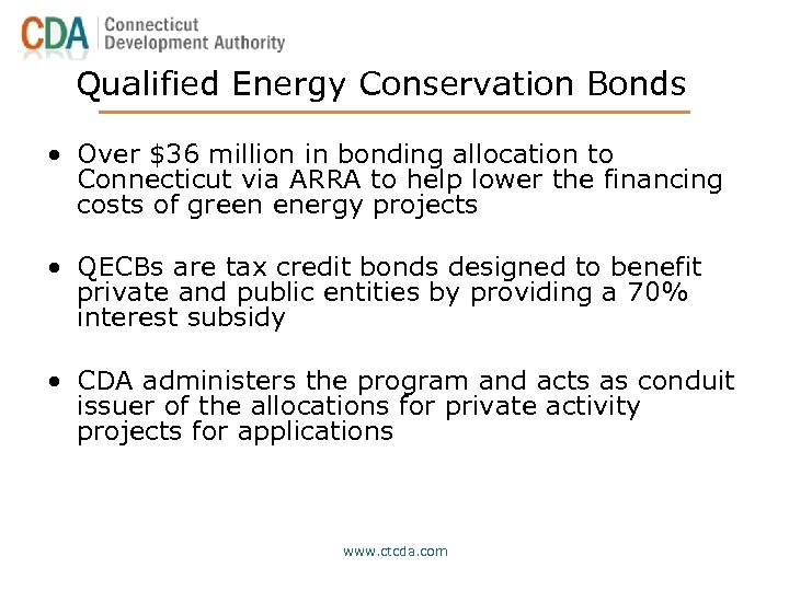 Qualified Energy Conservation Bonds • Over $36 million in bonding allocation to Connecticut via