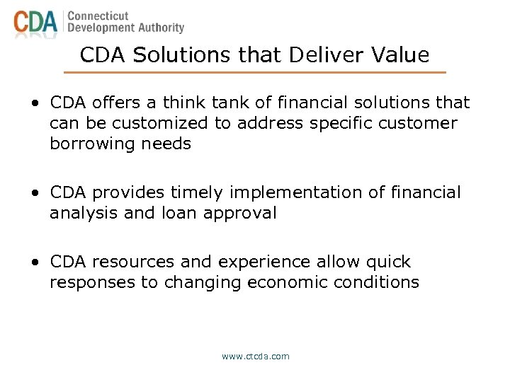 CDA Solutions that Deliver Value • CDA offers a think tank of financial solutions
