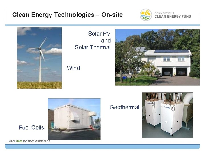 Clean Energy Technologies – On-site Solar PV and Solar Thermal Wind Geothermal Fuel Cells