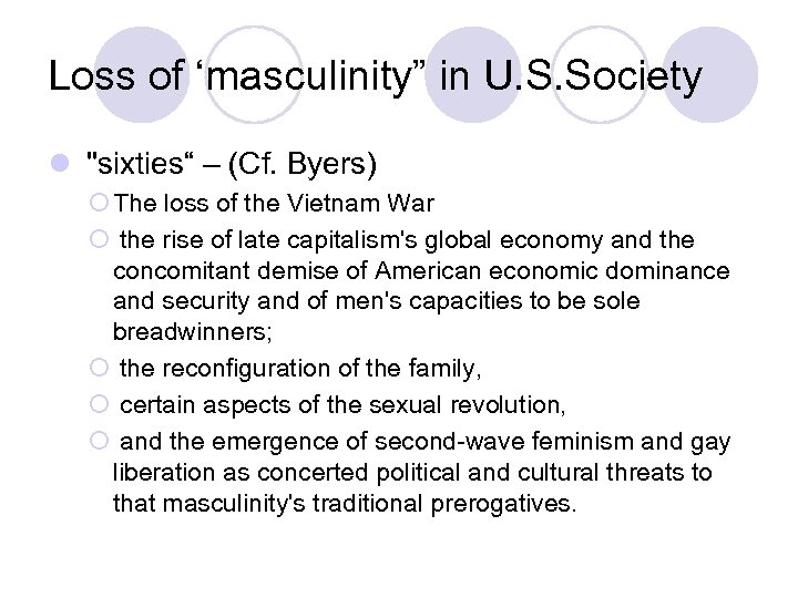 """Loss of 'masculinity"""" in U. S. Society l"""