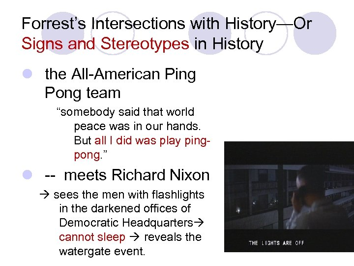 Forrest's Intersections with History—Or Signs and Stereotypes in History l the All-American Ping Pong