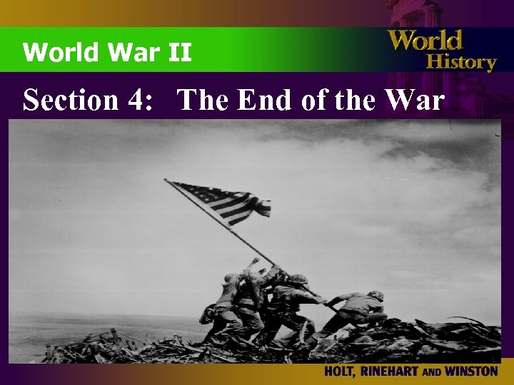 World War II Section 4: The End of the War