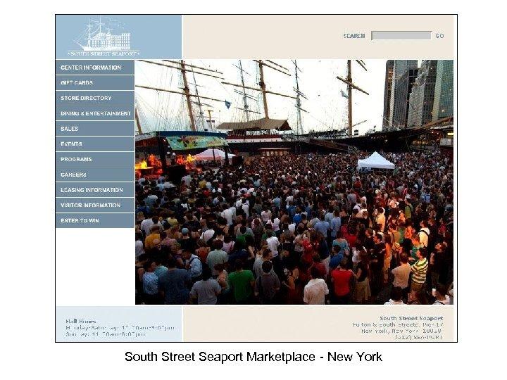South Street Seaport Marketplace - New York
