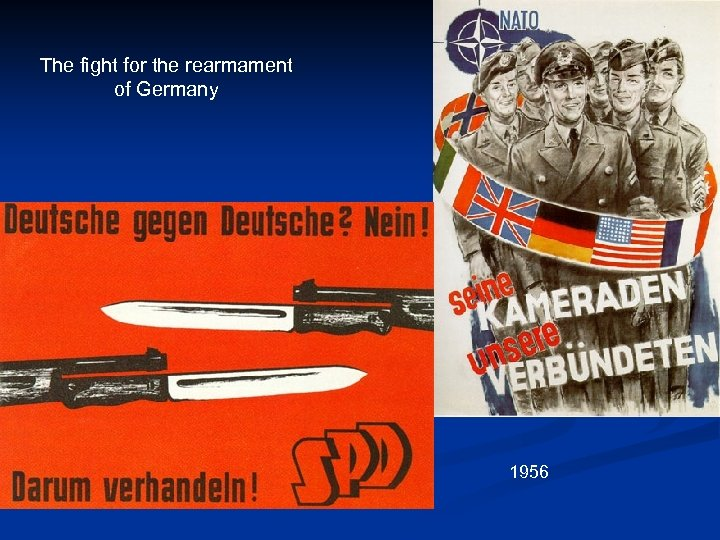 The fight for the rearmament of Germany 1956