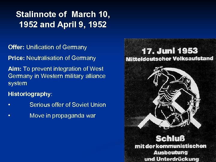 Stalinnote of March 10, 1952 and April 9, 1952 Offer: Unification of Germany Price: