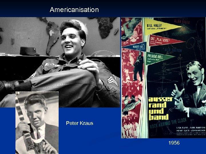 Americanisation Peter Kraus 1956