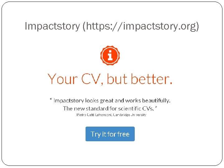 Impactstory (https: //impactstory. org)