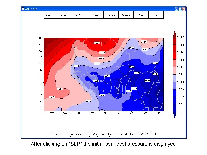 """After clicking on """"SLP"""" the initial sea-level pressure is displayed"""