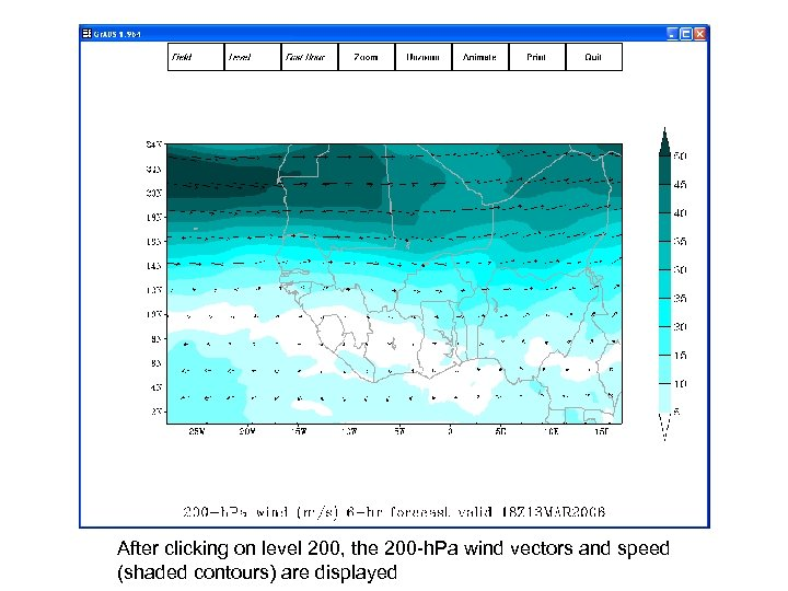 After clicking on level 200, the 200 -h. Pa wind vectors and speed (shaded