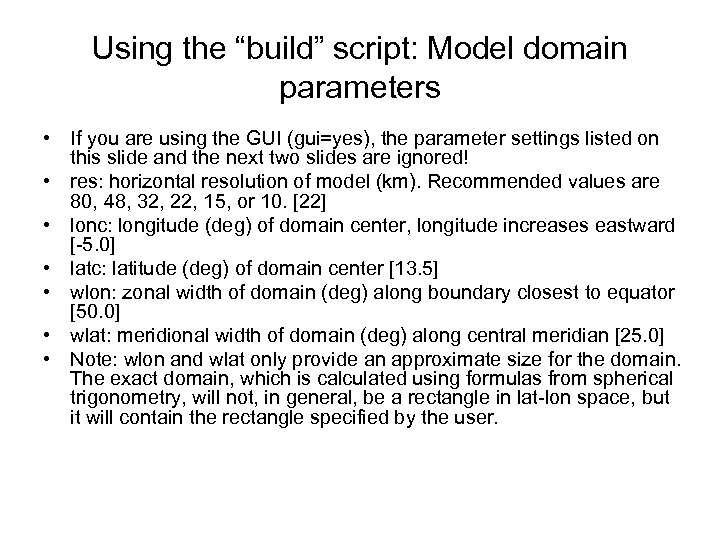 """Using the """"build"""" script: Model domain parameters • If you are using the GUI"""