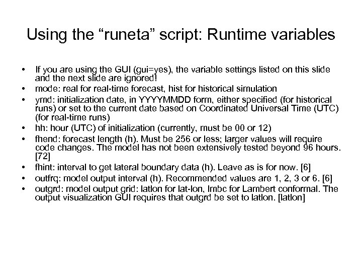 """Using the """"runeta"""" script: Runtime variables • • If you are using the GUI"""