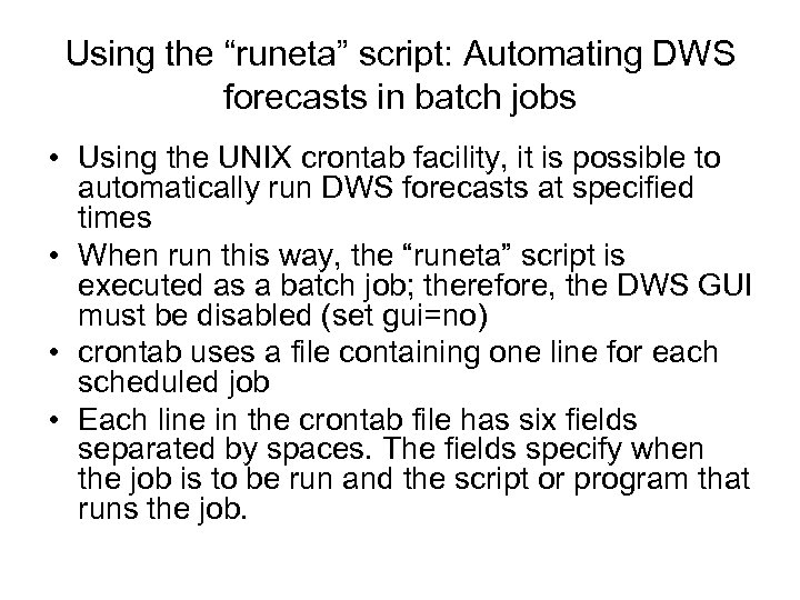 """Using the """"runeta"""" script: Automating DWS forecasts in batch jobs • Using the UNIX"""