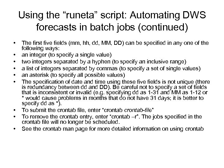 """Using the """"runeta"""" script: Automating DWS forecasts in batch jobs (continued) • • •"""