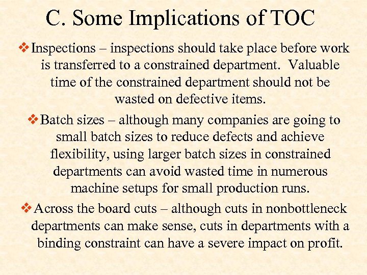 C. Some Implications of TOC v Inspections – inspections should take place before work