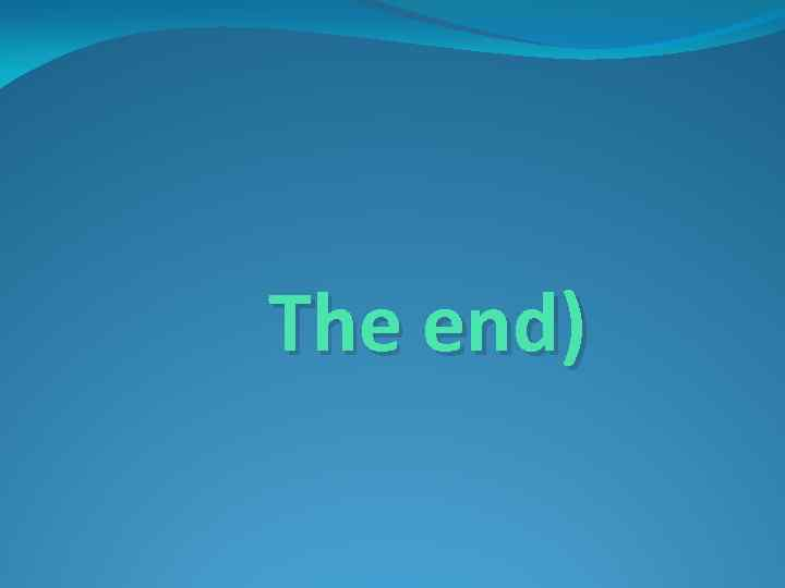 The end)