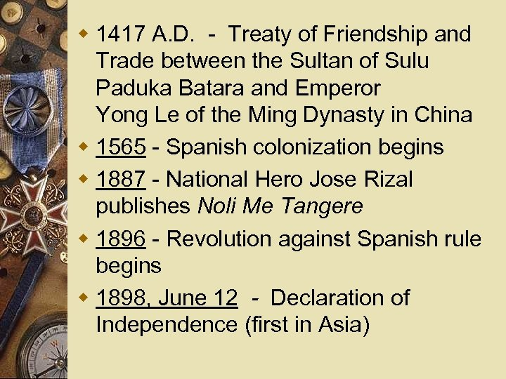 w 1417 A. D. - Treaty of Friendship and Trade between the Sultan of