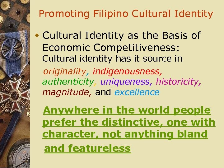Promoting Filipino Cultural Identity w Cultural Identity as the Basis of Economic Competitiveness: Cultural