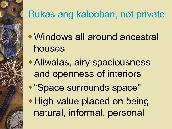 Bukas ang kalooban, not private w Windows all around ancestral houses w Aliwalas, airy
