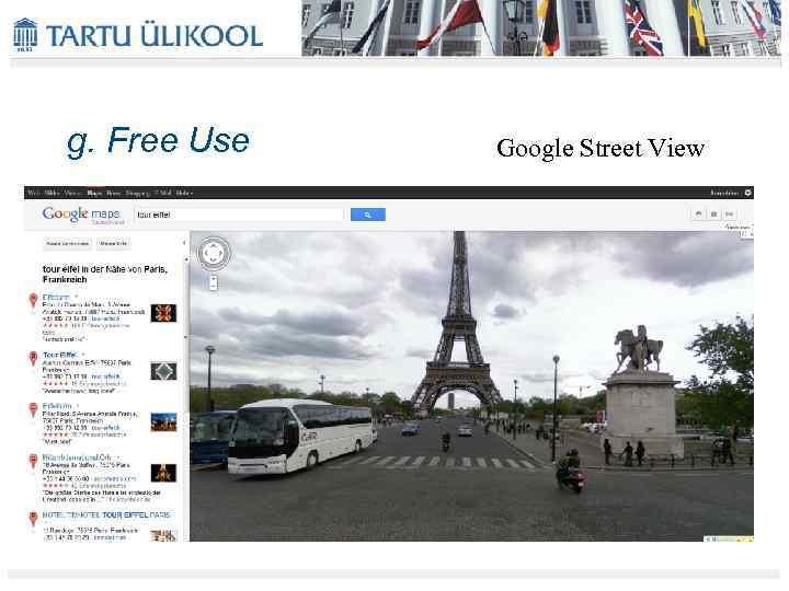 g. Free Use Google Street View
