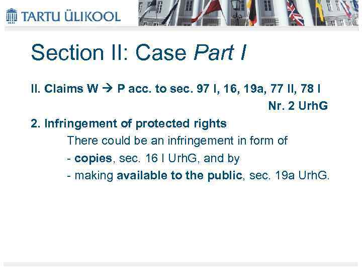 Section II: Case Part I II. Claims W P acc. to sec. 97 I,