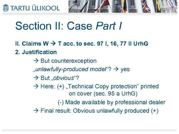 Section II: Case Part I II. Claims W T acc. to sec. 97 I,