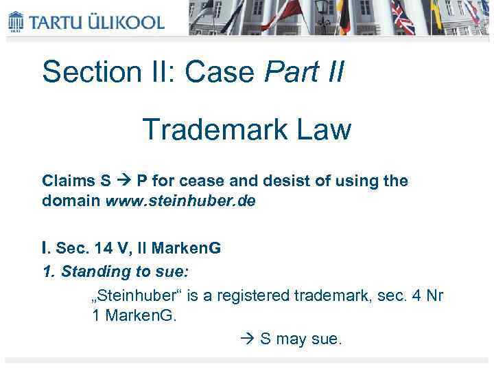 Section II: Case Part II Trademark Law Claims S P for cease and desist