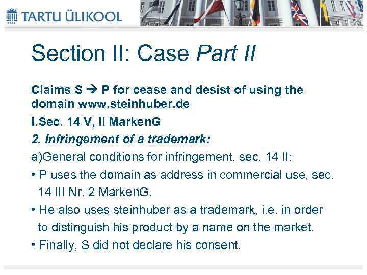Section II: Case Part II Claims S P for cease and desist of using