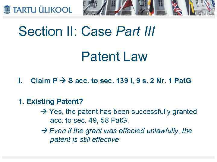 Section II: Case Part III Patent Law I. Claim P S acc. to sec.